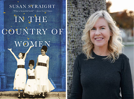 Susan Straight, author, In the Country of Women